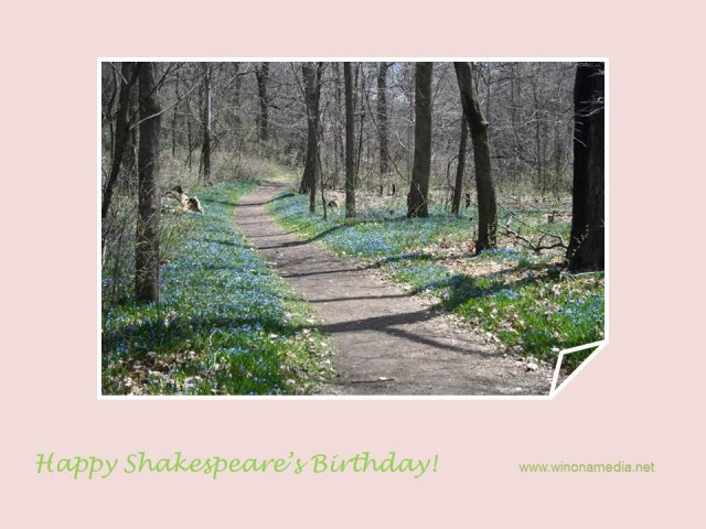 Shakespeare's Birthday April 23, 2014